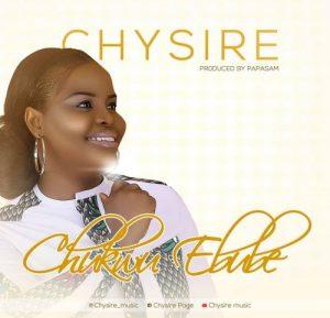 Chukwu Ebube by Chysire
