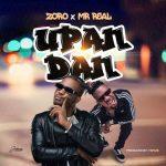 Song Mp3 Download: Zoro x Mr Real - Upandan