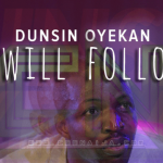 Video Mp4: Dunsin Oyekaan – I Will Follow