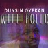 I Will follow by Dunsin Oyekan