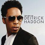 Deitrick Haddon - Come Through