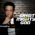 Great and Mighty by Pastor Saki