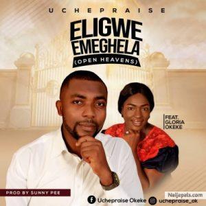 Eligwe Emeghela by Uche Praise