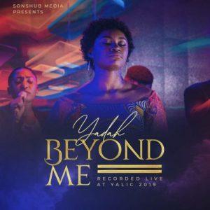 Beyond Me by Yadah