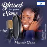 Song Mp3 Download:  Precious David – Blessed Be Your Name