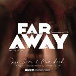 Song Mp3 Download: Enyo Sam & Mimshach – Far Away