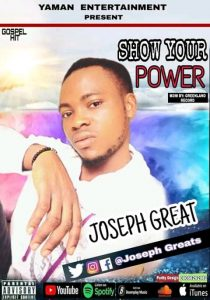 Show Your Power by Joseph Greats