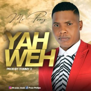 Yahweh by Mr Praiz