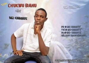 Mc Christy - Chukwu Bianu