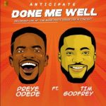 Song Mp3 Download: Preye-Odede-ft.-Tim-Godfrey-Done-Me-Well-