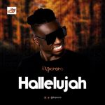 Song Mp3 Download: Akpororo – Hallelujah