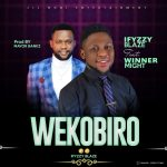 Song Mp3 Download: Iffyzzy Blaze ft. WinnerMight – Wekobiro