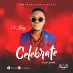 Song Mp3 Download: El-King – Celebrate