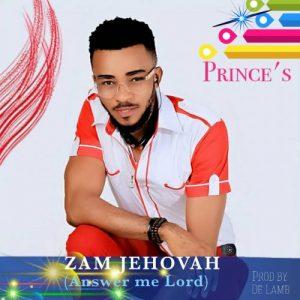 Zam Jehovah by Princes