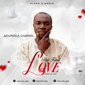 This Kind Love by Adunola Gabriel