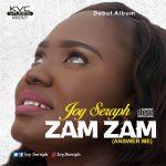 Album Download: Joy Seraph - Zam Zam (Answer Me)