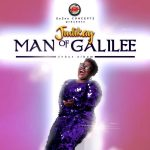 Song Mp3 Download: Judikay – Man Of Galilee