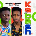 Song Mp3 Download: Godfrey Gad ft Moses Bliss – Kabash