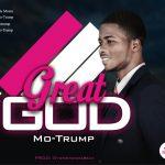 Song Mp3 Download: Mo-Trump - Great God
