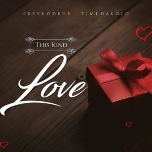 This Kind Love  by Preye Odede
