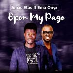 Song Mp3 Download: Julius Etas ft Ema Onyx – Open My Page