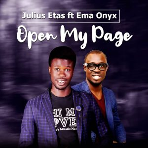 Open My Page by Julius Etas ft Ema Onyx