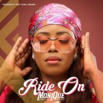 Song Mp3 Download: Monique – Ride On