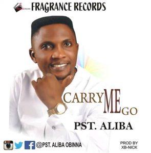 Carry Me Go by Pst Aliba