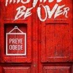 Song Mp3 Download: Preye Odede – This Will Be Over
