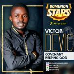 Devic Victor – Covenant Keeping God
