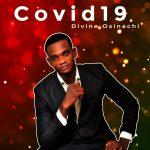 Song Mp3 Download: Divine Osinachi - Covid-19