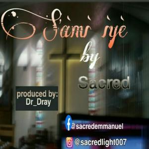 Sami Iye by Sacred