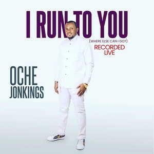 I RUn To You by Oche Jokings