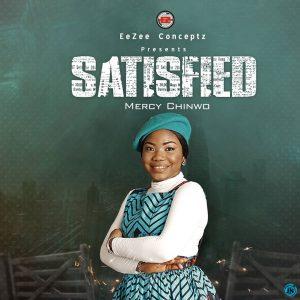 Satisfied bu Mercy Chinwo