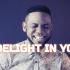 I delight i you by Chris Shalom