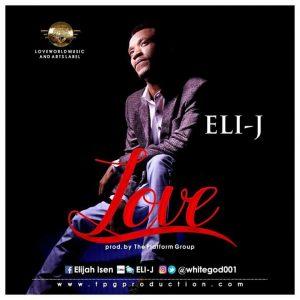 Love by Eli J