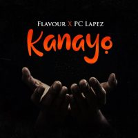 Kanayo by FLavour ft PC LApez