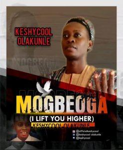 Mogbeoga by Keshycool Olakunle