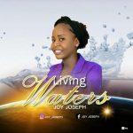 Joy Joseph - Living Water