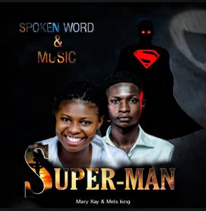 Superman by Mary K & Merls King