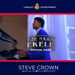 Steve Crown - Eze Nara Ekele