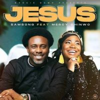 Jesus Ft Mercy Chinwo