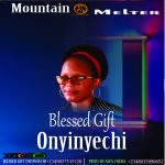 Blessed Gift - Mountain Melter
