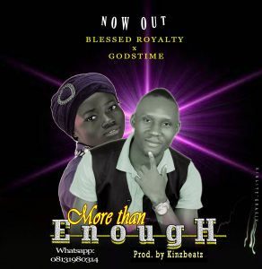 More Than Enough by Blessed Royalty