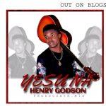 Henry Godson - Yesu Na