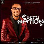 Maysta Johnson - Every Nation