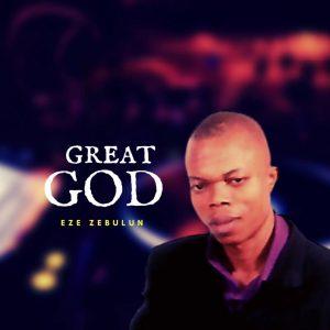 Great God by Eze Zubulum