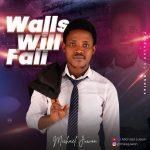 Michael Juwon - Walls Will Fall