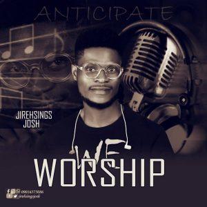 Worship by Jirehsins Josh