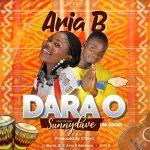Aria B Ft. Sunny Dave - Dara O